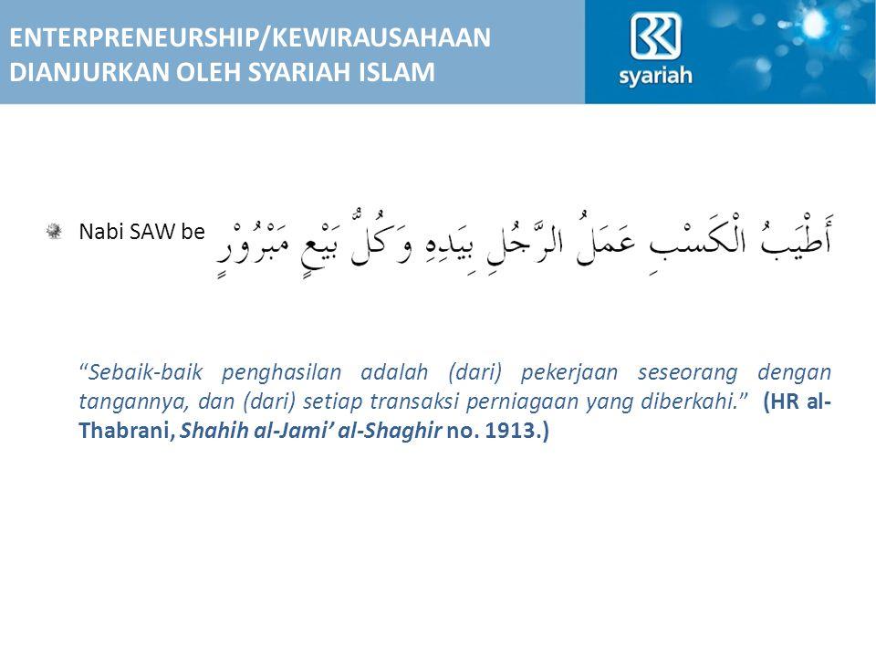 ENTERPRENEURSHIP/KEWIRAUSAHAAN DIANJURKAN OLEH SYARIAH ISLAM