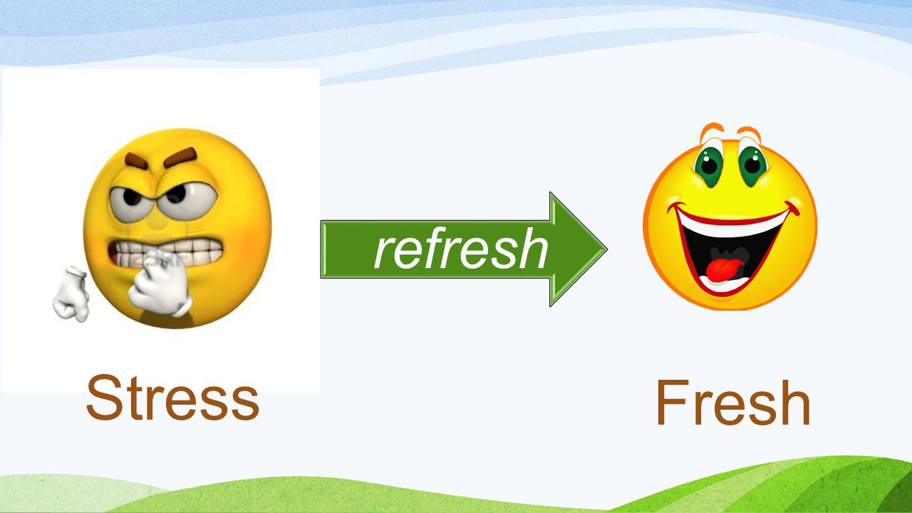Stress Fresh refresh
