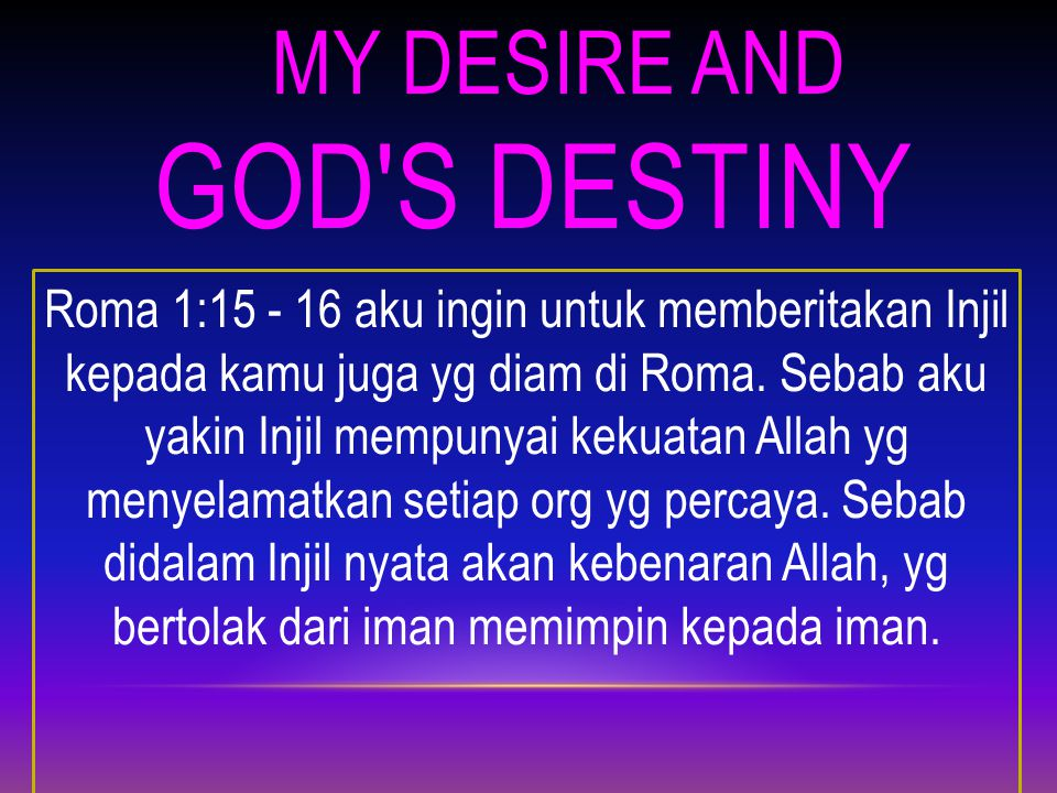 My Desire and God s Destiny