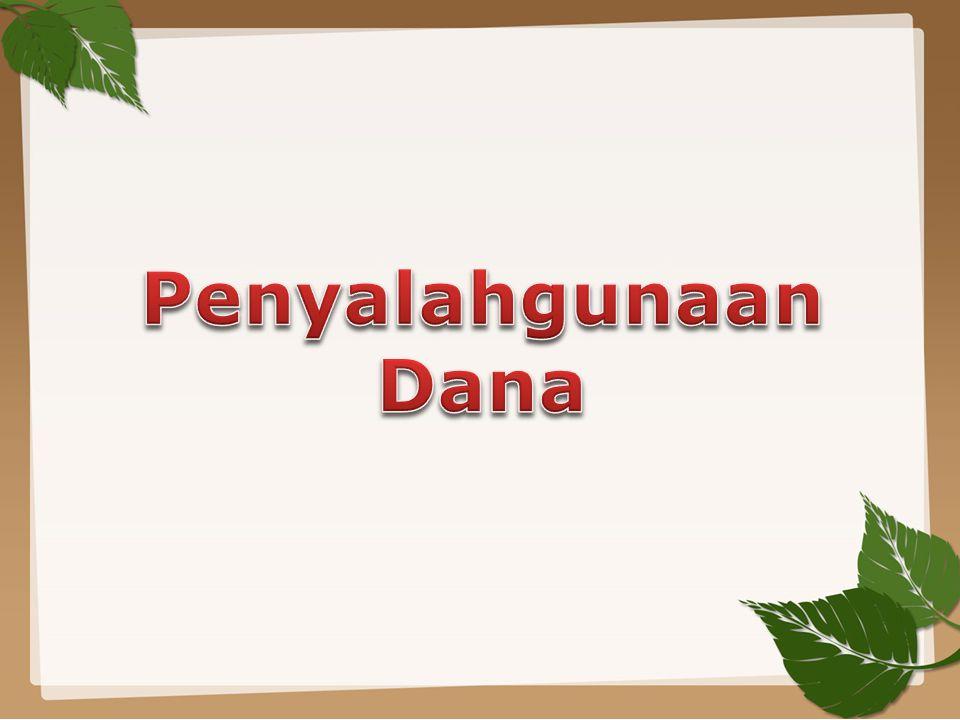 Penyalahgunaan Dana