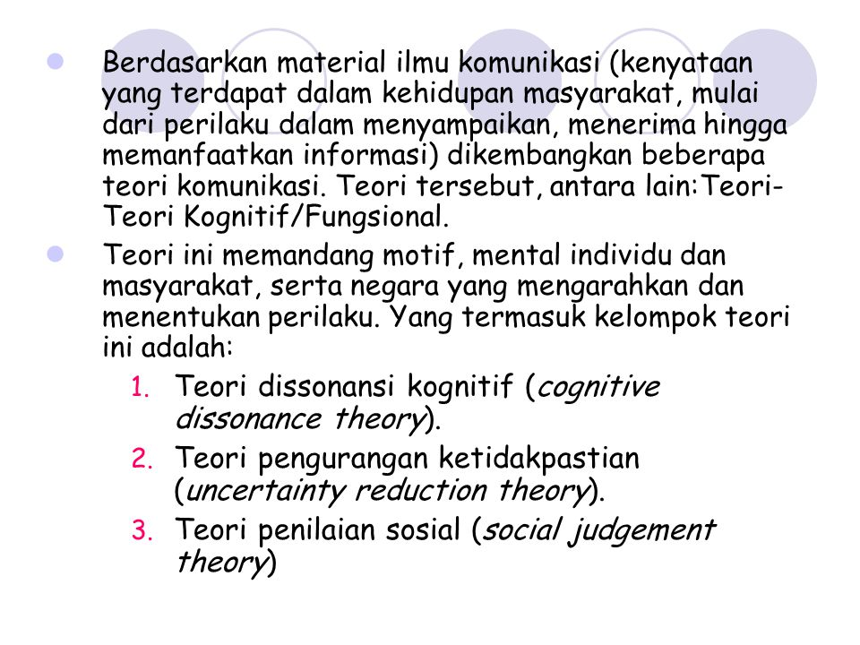 Teori dissonansi kognitif (cognitive dissonance theory).