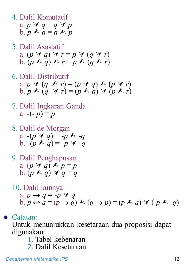 a. p  (q  r) = (p  q)  (p  r) b. p  (q  r) = (p  q)  (p  r)