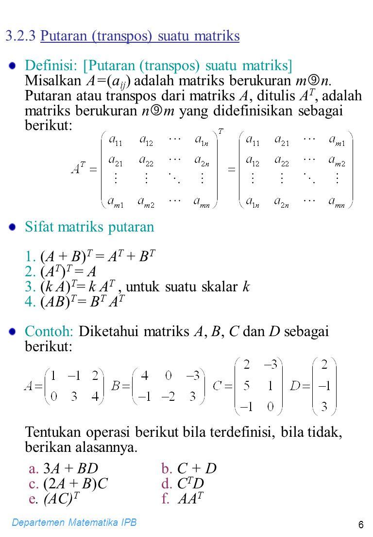 3.2.3 Putaran (transpos) suatu matriks