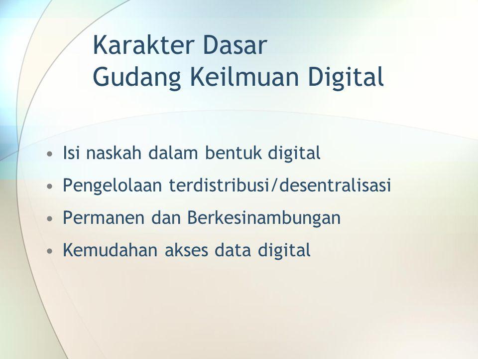 Karakter Dasar Gudang Keilmuan Digital