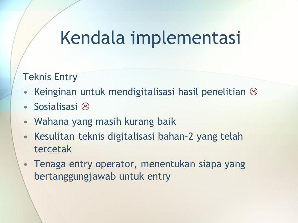 Kendala implementasi Teknis Entry