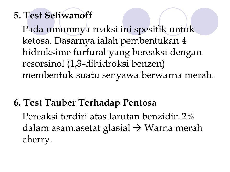 5. Test Seliwanoff
