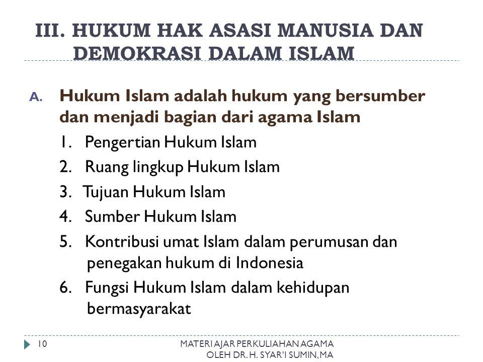 III. HUKUM HAK ASASI MANUSIA DAN DEMOKRASI DALAM ISLAM