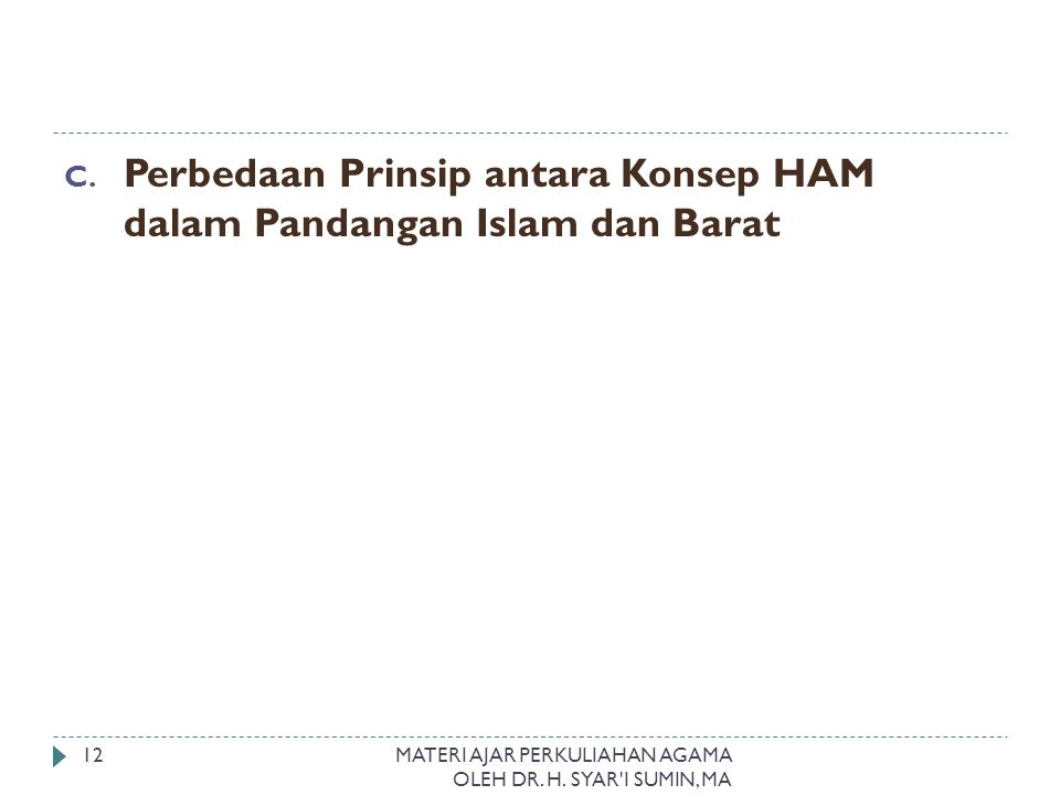 Perbedaan Prinsip antara Konsep HAM dalam Pandangan Islam dan Barat