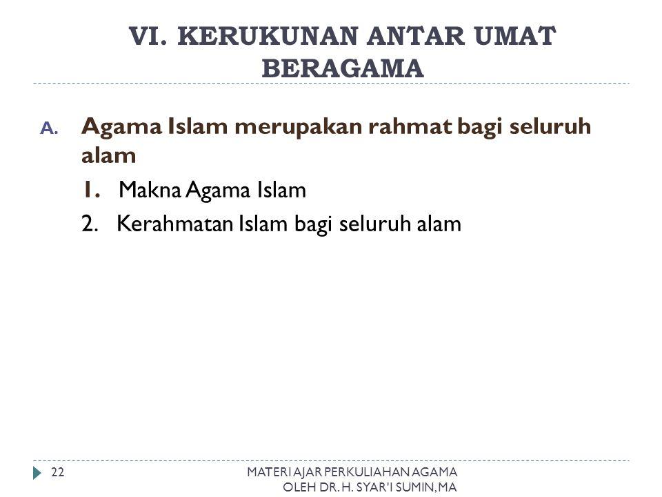 VI. KERUKUNAN ANTAR UMAT BERAGAMA