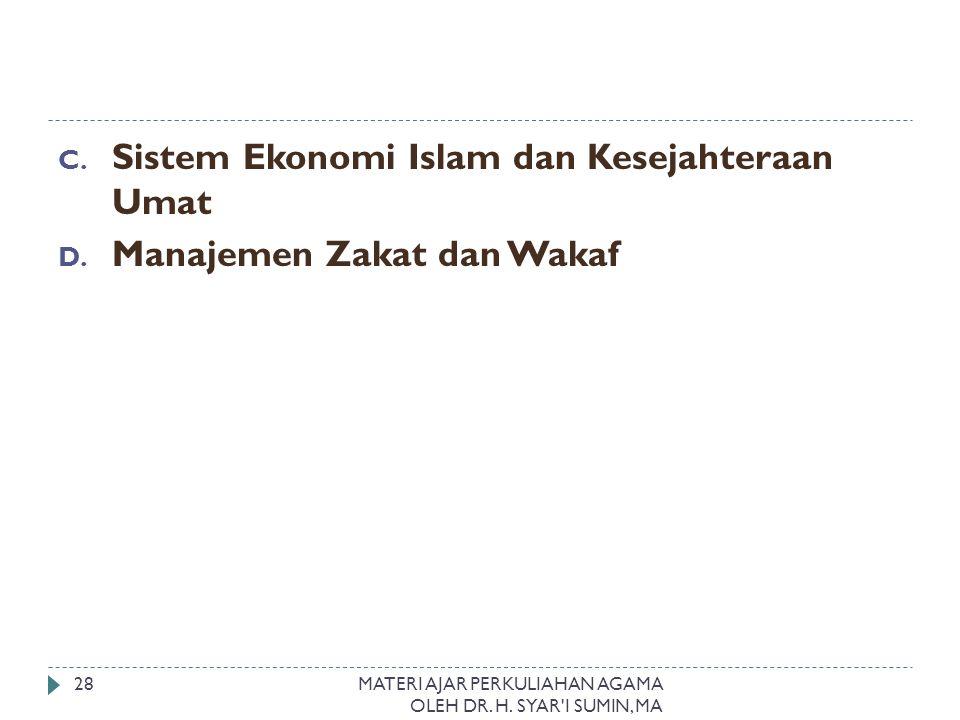 Sistem Ekonomi Islam dan Kesejahteraan Umat Manajemen Zakat dan Wakaf