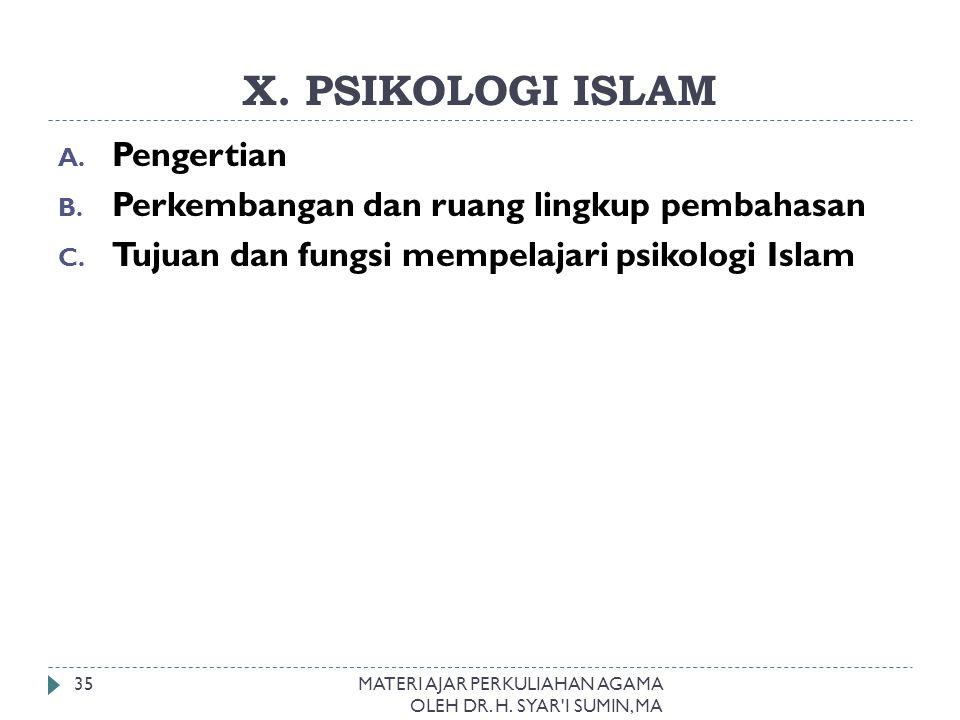 X. PSIKOLOGI ISLAM Pengertian