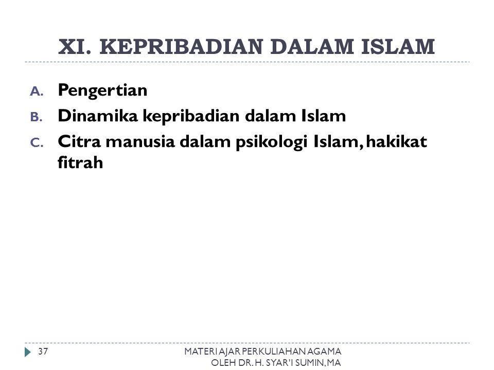 XI. KEPRIBADIAN DALAM ISLAM