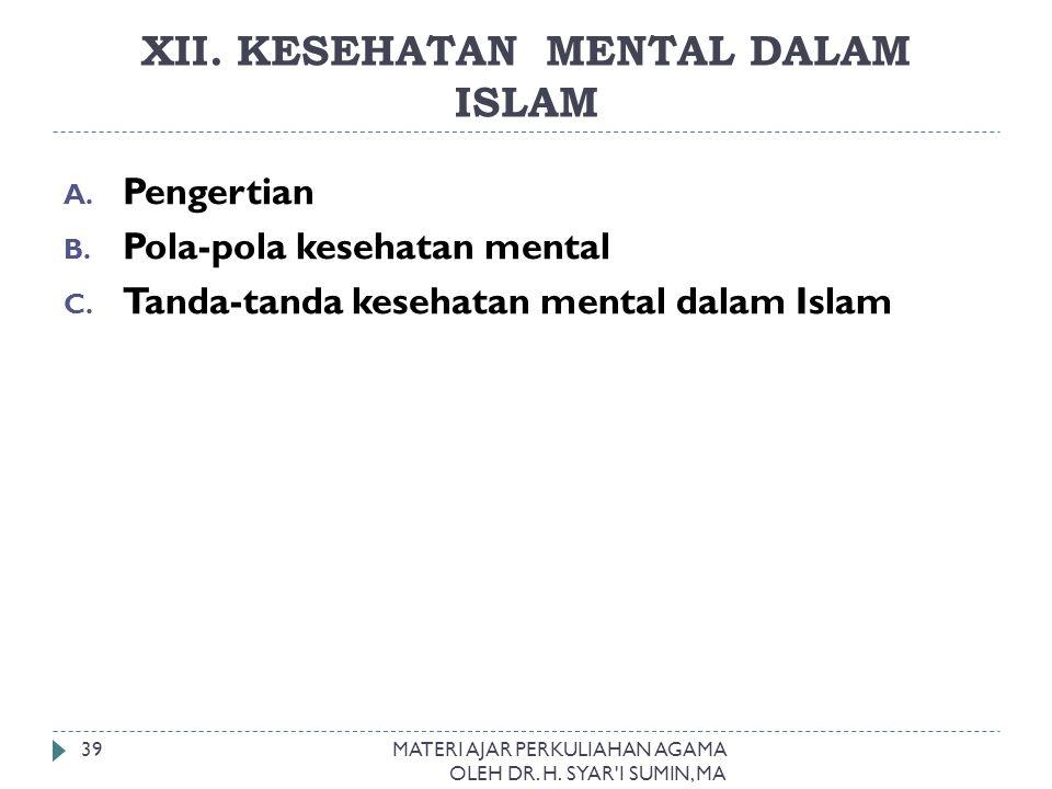 XII. KESEHATAN MENTAL DALAM ISLAM