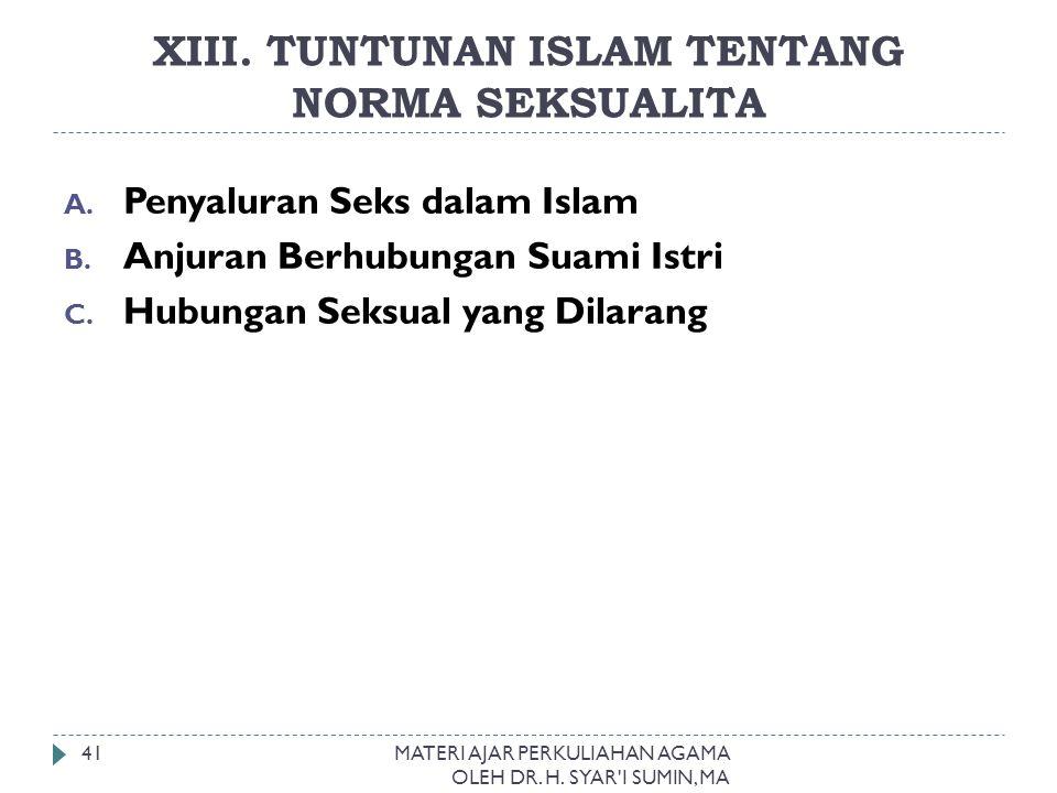 XIII. TUNTUNAN ISLAM TENTANG NORMA SEKSUALITA