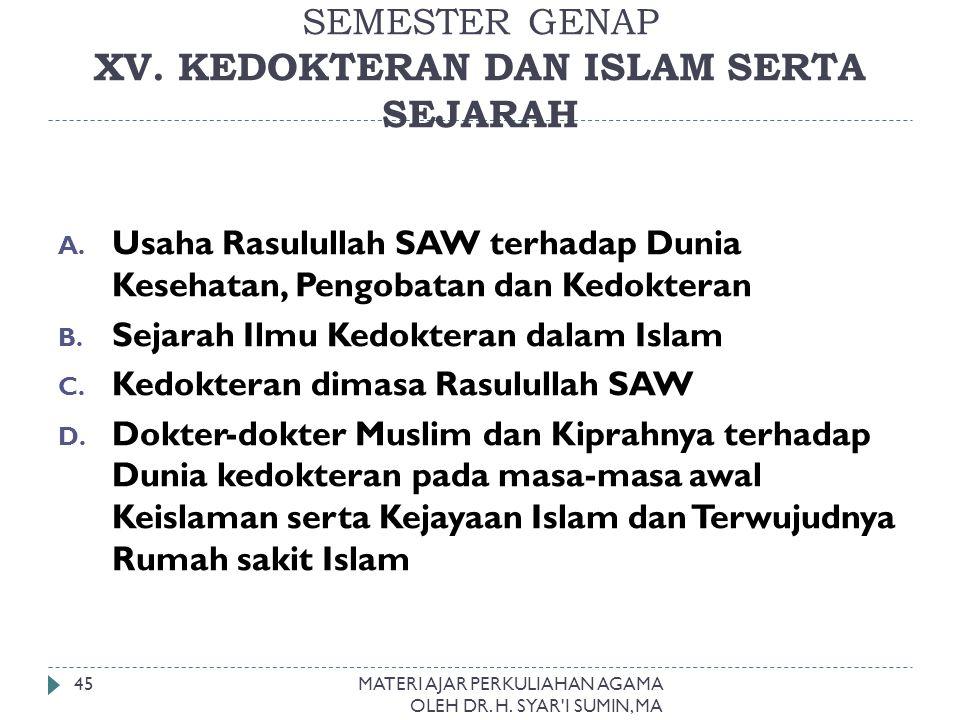SEMESTER GENAP XV. KEDOKTERAN DAN ISLAM SERTA SEJARAH