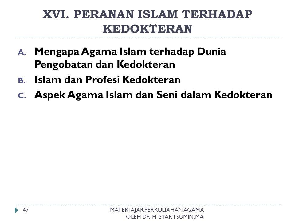 XVI. PERANAN ISLAM TERHADAP KEDOKTERAN