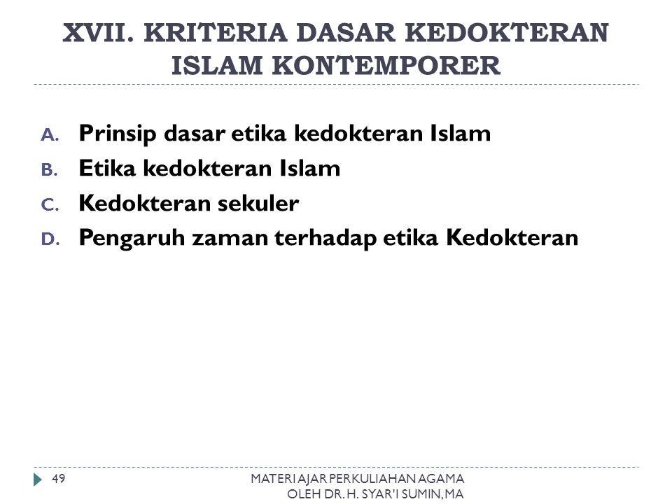 XVII. KRITERIA DASAR KEDOKTERAN ISLAM KONTEMPORER