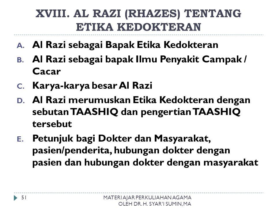 XVIII. AL RAZI (RHAZES) TENTANG ETIKA KEDOKTERAN