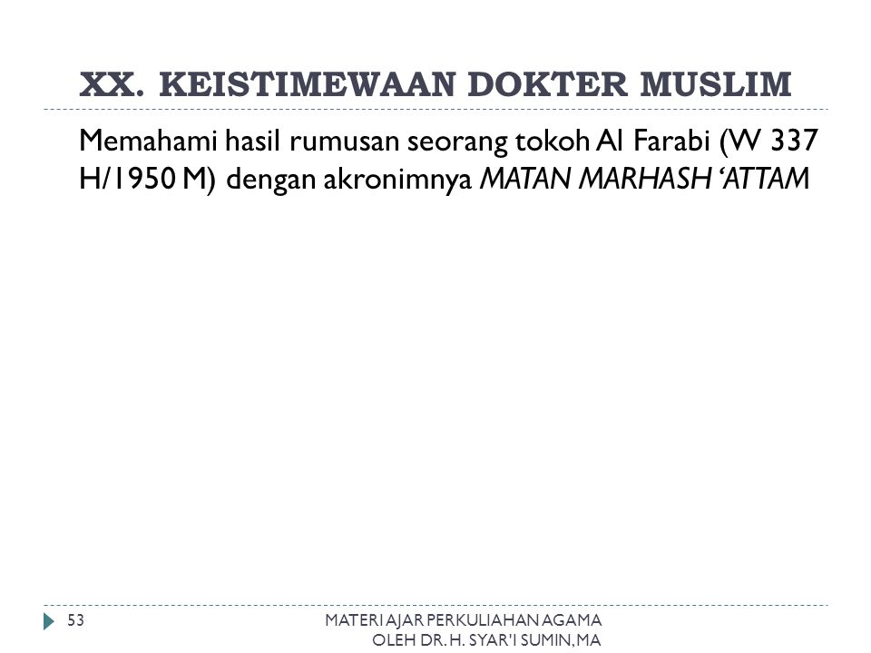 XX. KEISTIMEWAAN DOKTER MUSLIM