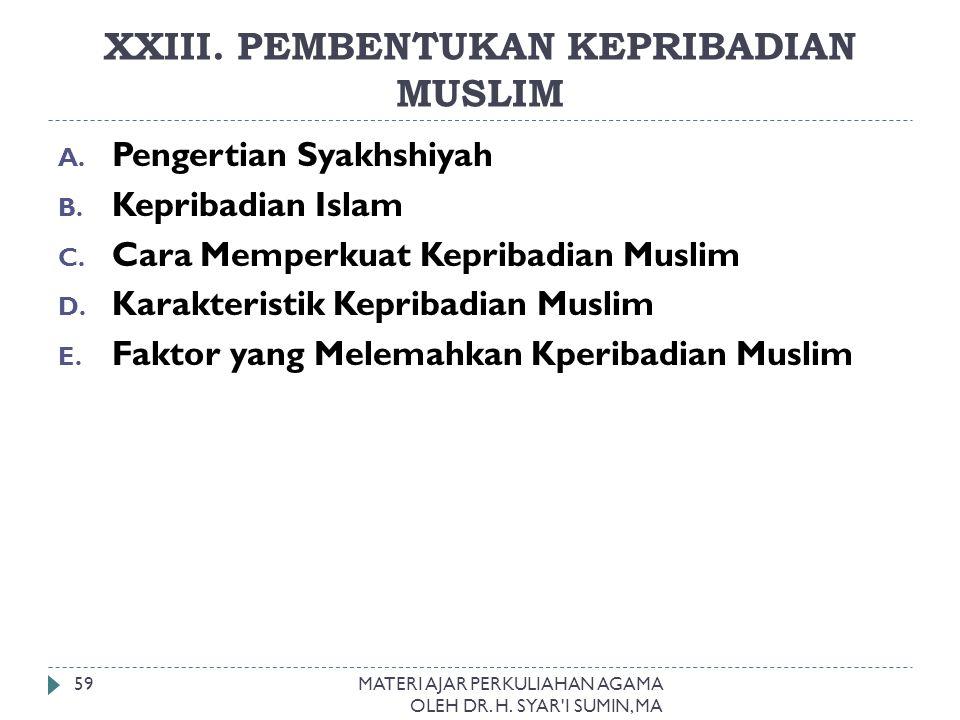 XXIII. PEMBENTUKAN KEPRIBADIAN MUSLIM