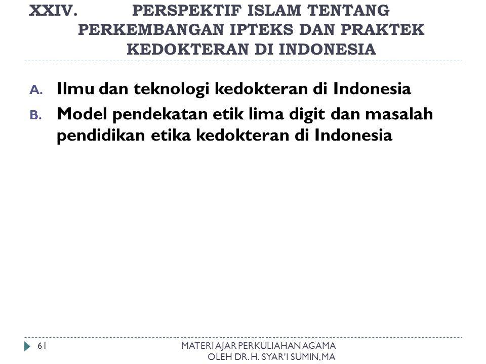 Ilmu dan teknologi kedokteran di Indonesia