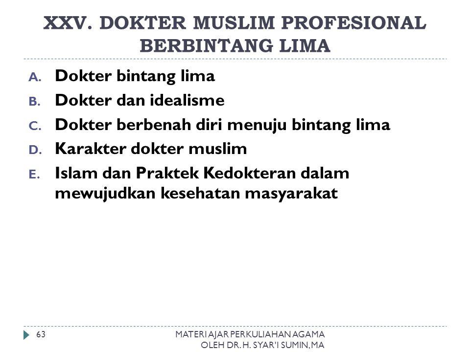 XXV. DOKTER MUSLIM PROFESIONAL BERBINTANG LIMA