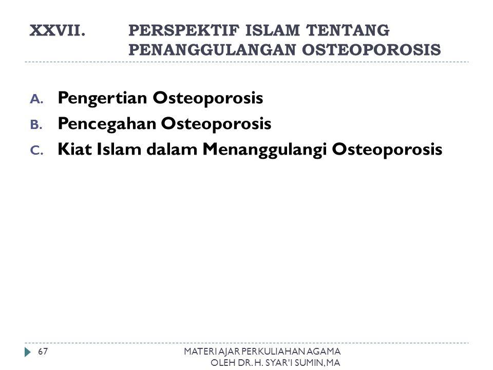 XXVII. PERSPEKTIF ISLAM TENTANG PENANGGULANGAN OSTEOPOROSIS