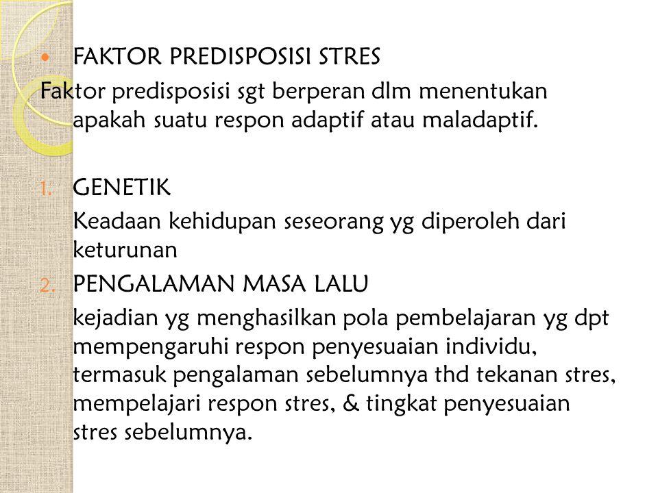 FAKTOR PREDISPOSISI STRES