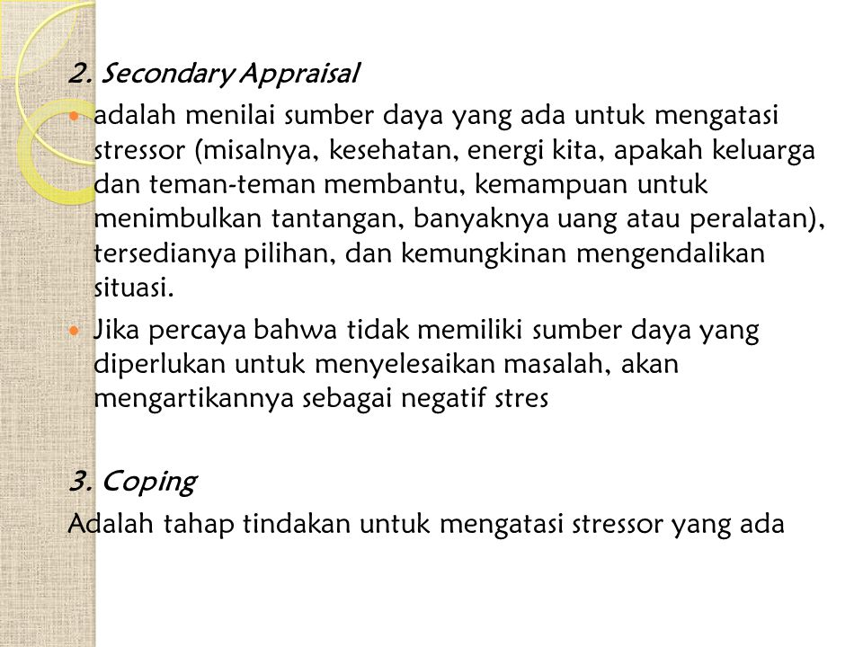 2. Secondary Appraisal