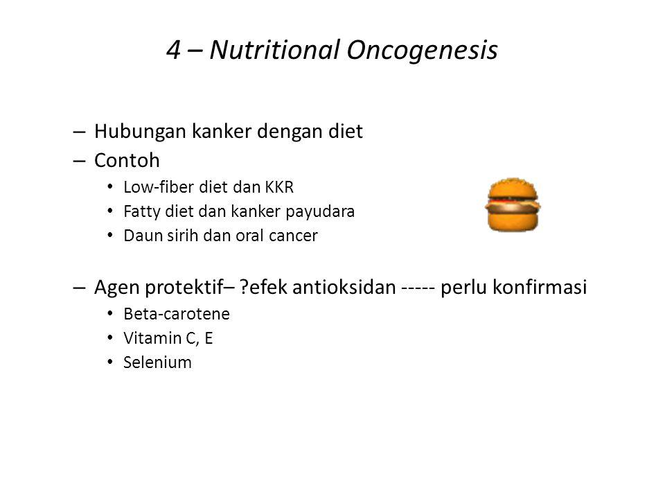 4 – Nutritional Oncogenesis