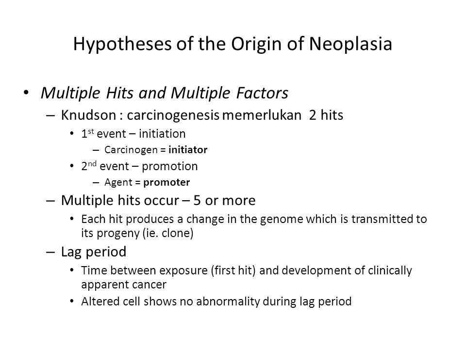 Hypotheses of the Origin of Neoplasia