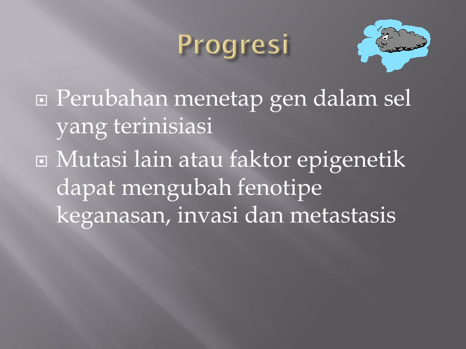 Progresi Perubahan menetap gen dalam sel yang terinisiasi