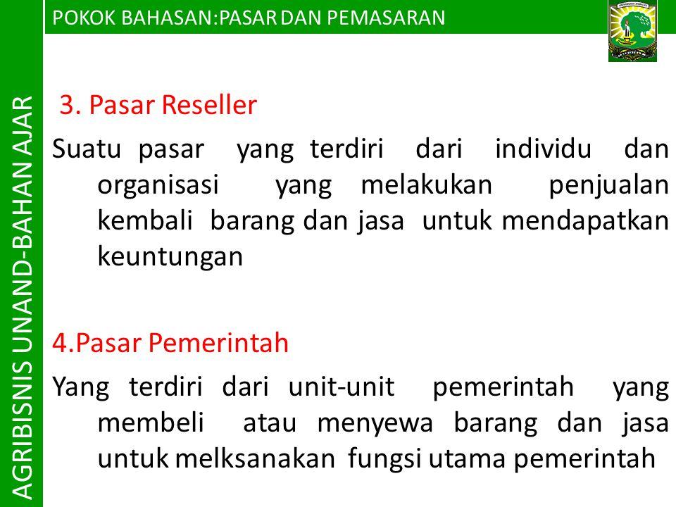 AGRIBISNIS UNAND-BAHAN AJAR 3. Pasar Reseller