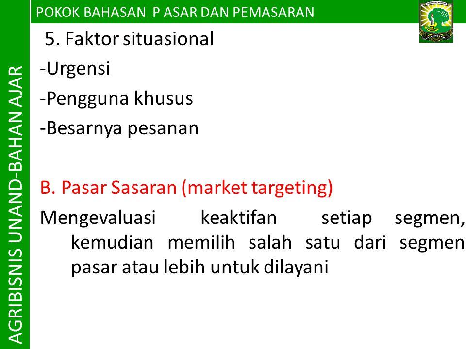 AGRIBISNIS UNAND-BAHAN AJAR 5. Faktor situasional -Urgensi