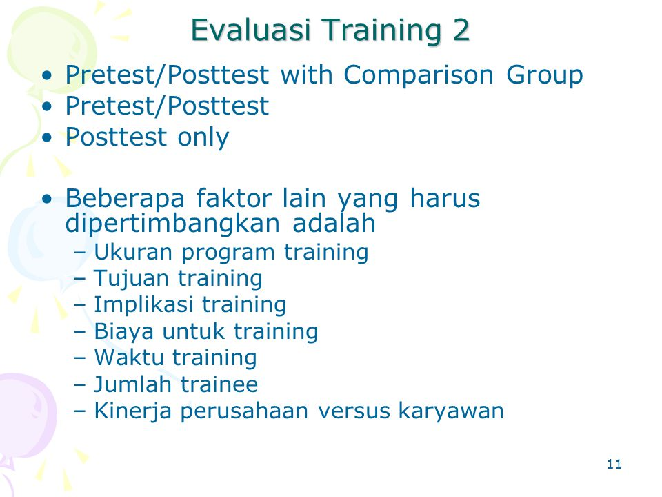 Evaluasi Training 2 Pretest/Posttest with Comparison Group