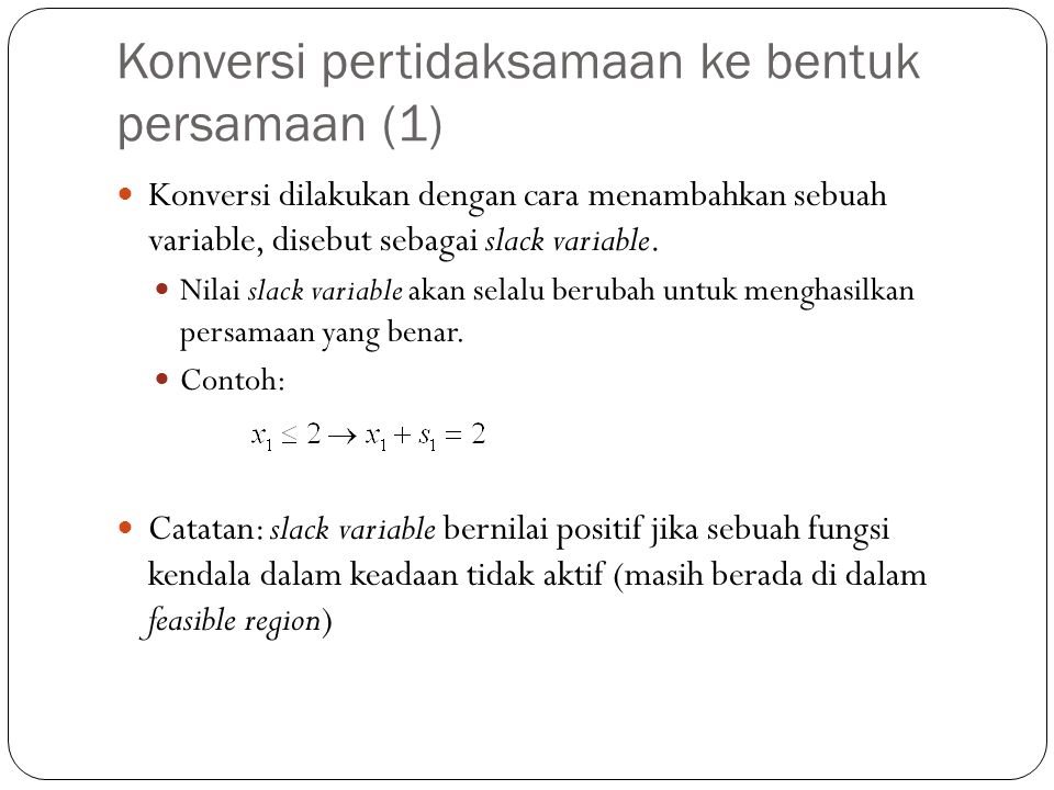 Konversi pertidaksamaan ke bentuk persamaan (1)