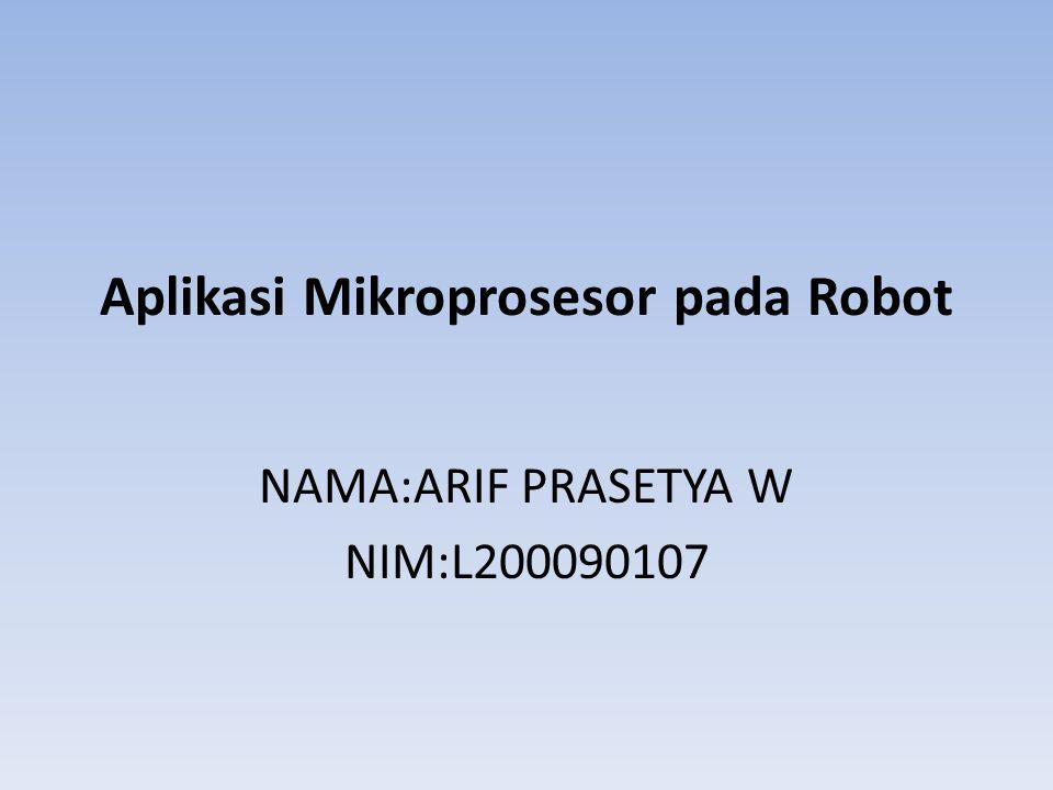 Aplikasi Mikroprosesor pada Robot