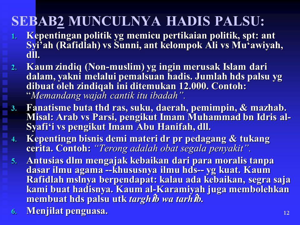 SEBAB2 MUNCULNYA HADIS PALSU: