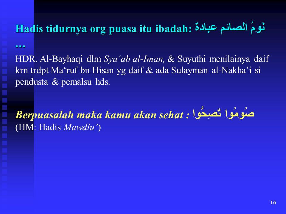 Hadis tidurnya org puasa itu ibadah:نَومُ الصائم عبادة ...