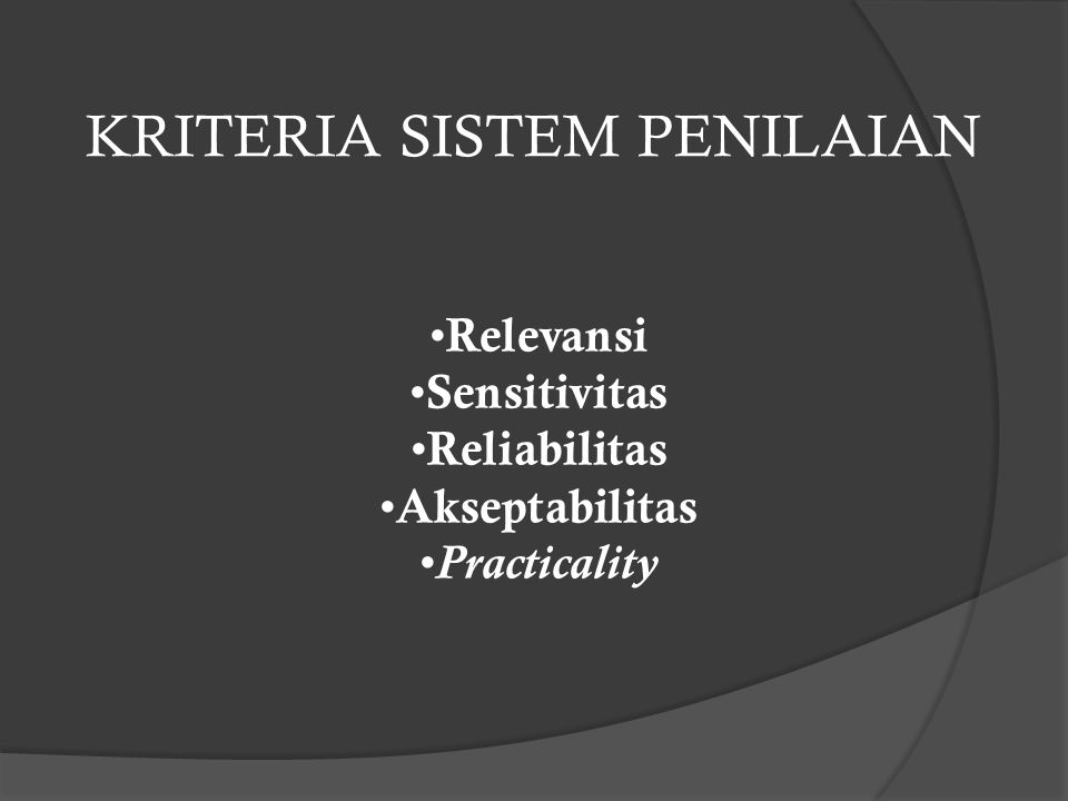 KRITERIA SISTEM PENILAIAN