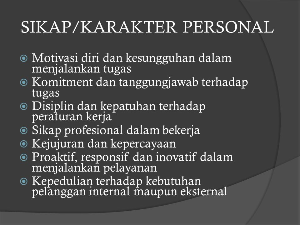 SIKAP/KARAKTER PERSONAL