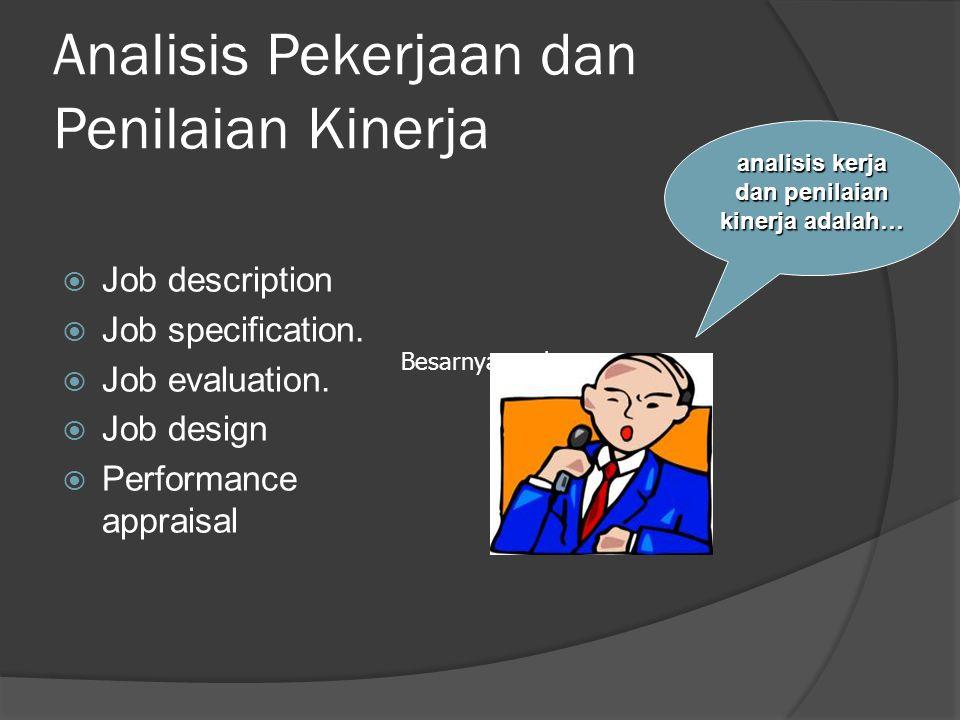 Analisis Pekerjaan dan Penilaian Kinerja