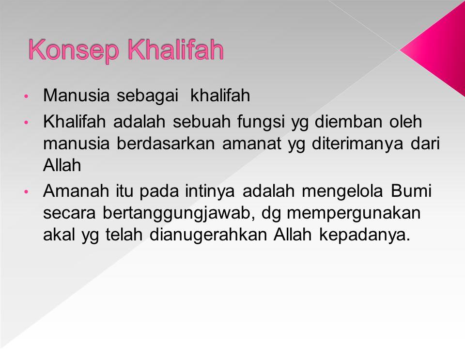 Konsep Khalifah Manusia sebagai khalifah