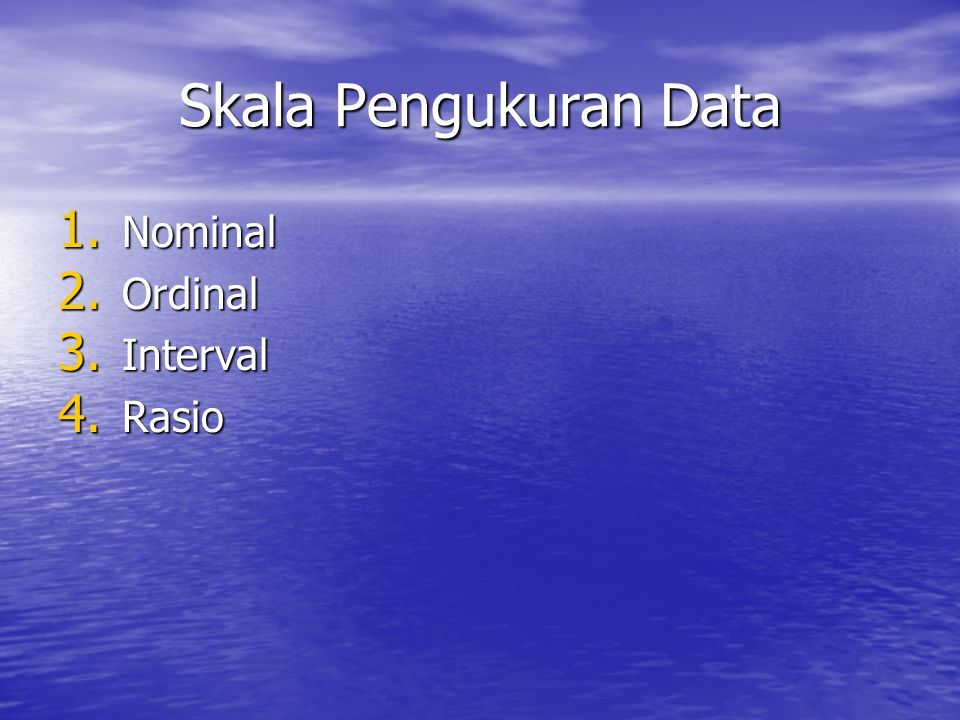 Skala Pengukuran Data Nominal Ordinal Interval Rasio