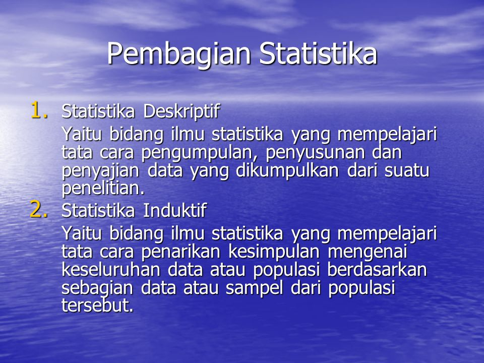 Pembagian Statistika Statistika Deskriptif