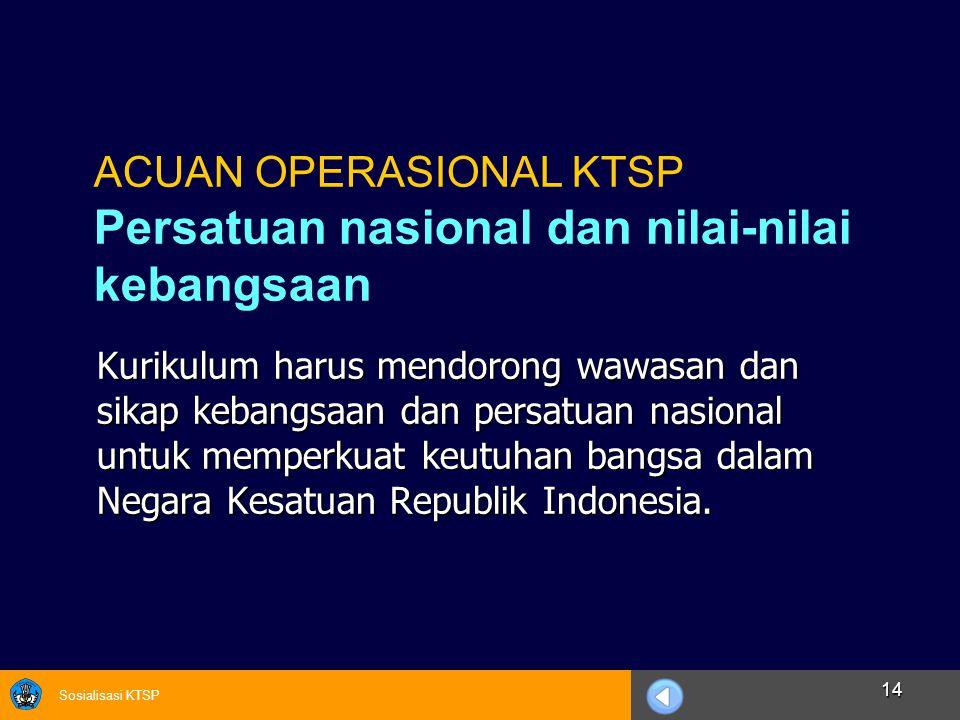 ACUAN OPERASIONAL KTSP Persatuan nasional dan nilai-nilai kebangsaan