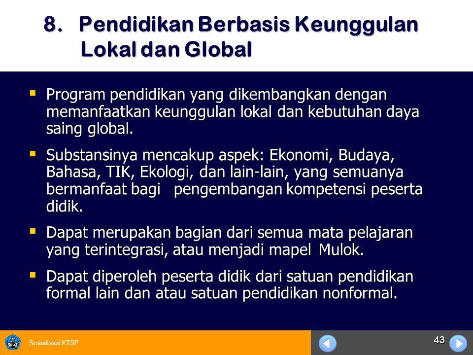 8. Pendidikan Berbasis Keunggulan Lokal dan Global