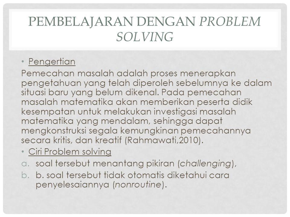 Pembelajaran dengan problem solving