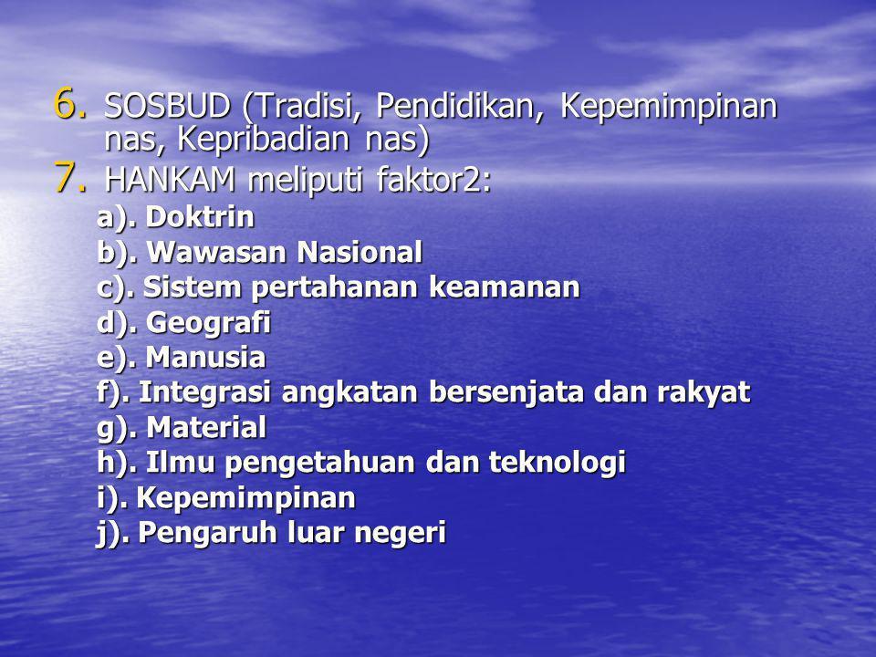 SOSBUD (Tradisi, Pendidikan, Kepemimpinan nas, Kepribadian nas)