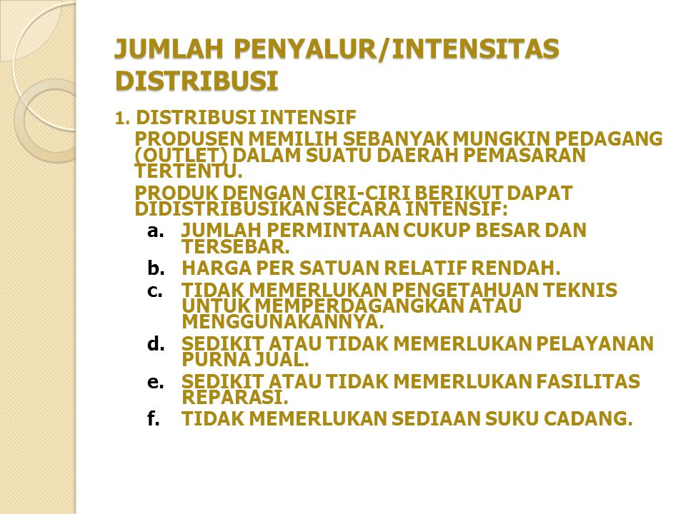 JUMLAH PENYALUR/INTENSITAS DISTRIBUSI